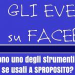 Event Fail: come non fare gli eventi su Facebook