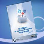 20 Consigli per aziende che vogliono abitare i social network [MINIGUIDA]