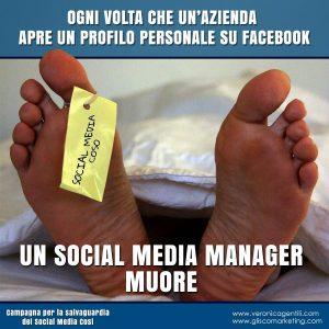 Ogni volta che un'azienda apre un Profilo personale su Facebook un Social Media Manager muore