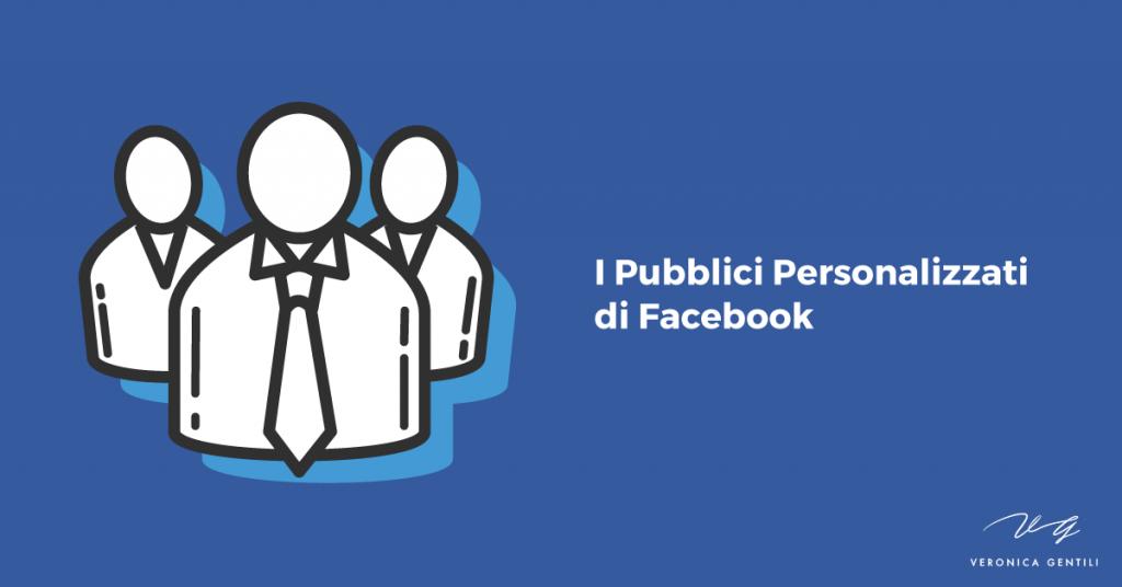 pubblici personalizzati facebook