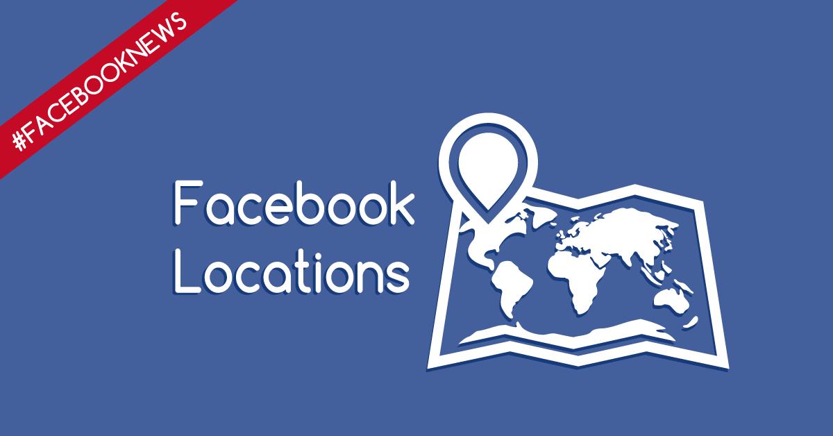 Facebook Locations, finalmente disponibile per tutti