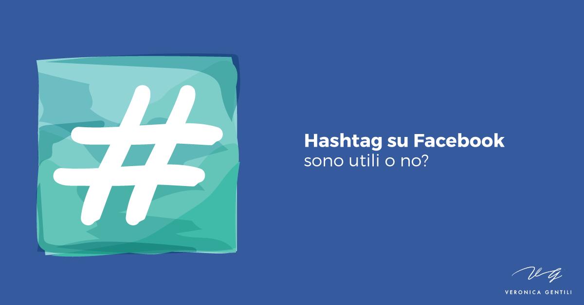 Hashtag su Facebook, sono utili o no? [AGGIORNATO]