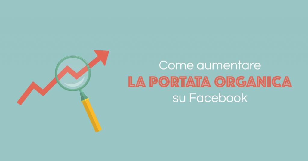 aumentare-portata-organica-Facebook