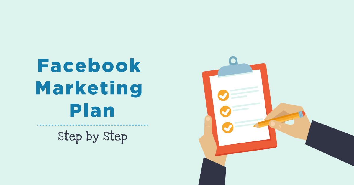 Gli step di un Facebook Marketing Plan di successo