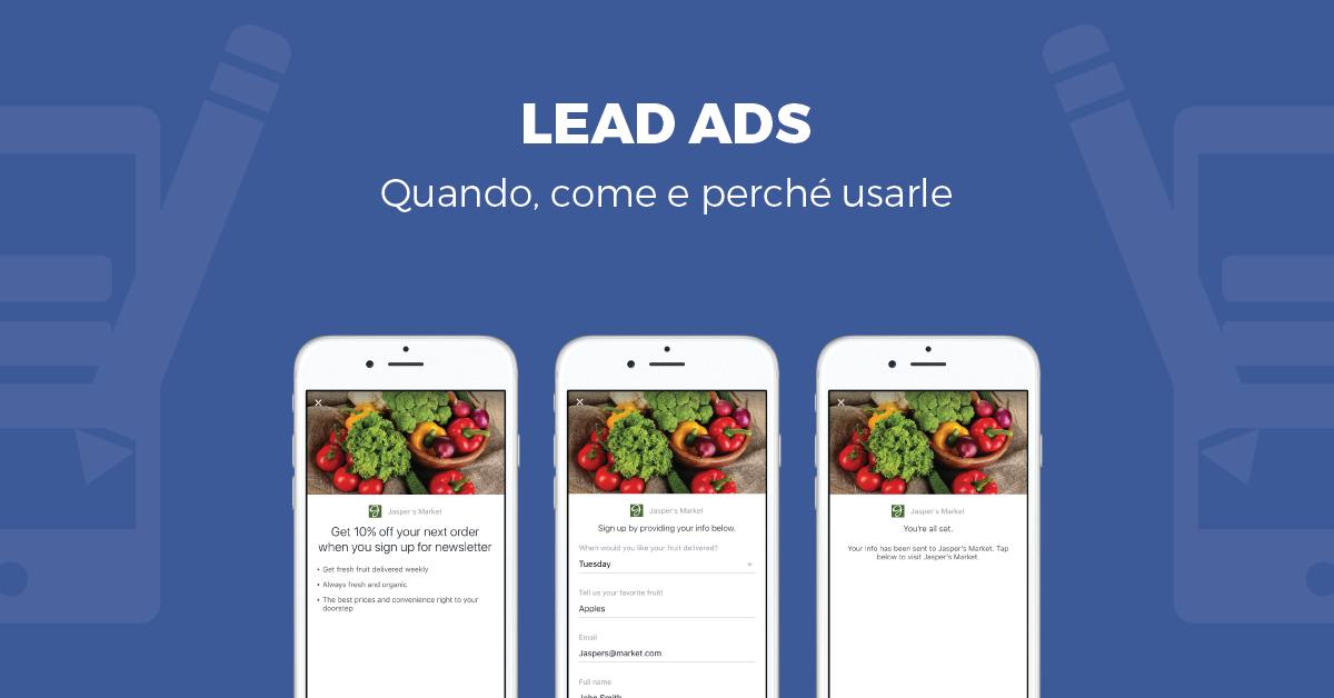 Lead Ads: quando, come e perché usarle