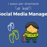 I passi per diventare (un buon) Social Media Manager