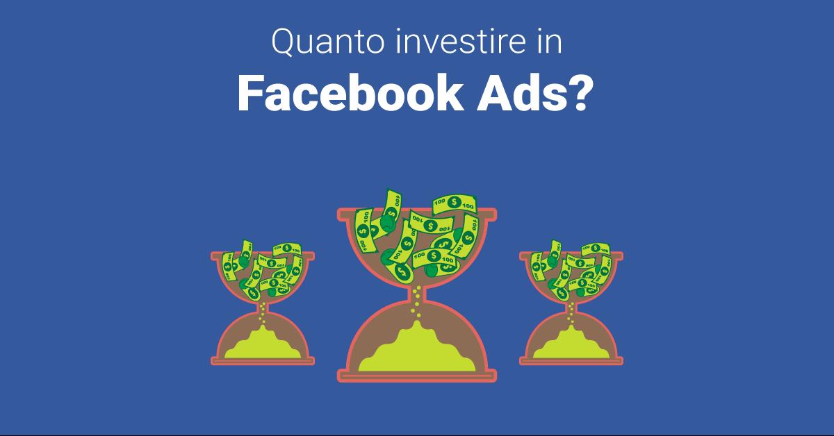 Quanto investire mensilmente in Facebook Ads?