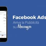Facebook Ads, arriva la pubblicità su Messenger