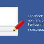 Facebook non farà più cambiare l'anteprima dei link