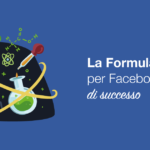 La Formula per Facebook Ads di successo