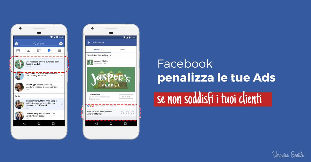 Facebook penalizza le tue Ads se non soddisfi i tuoi clienti