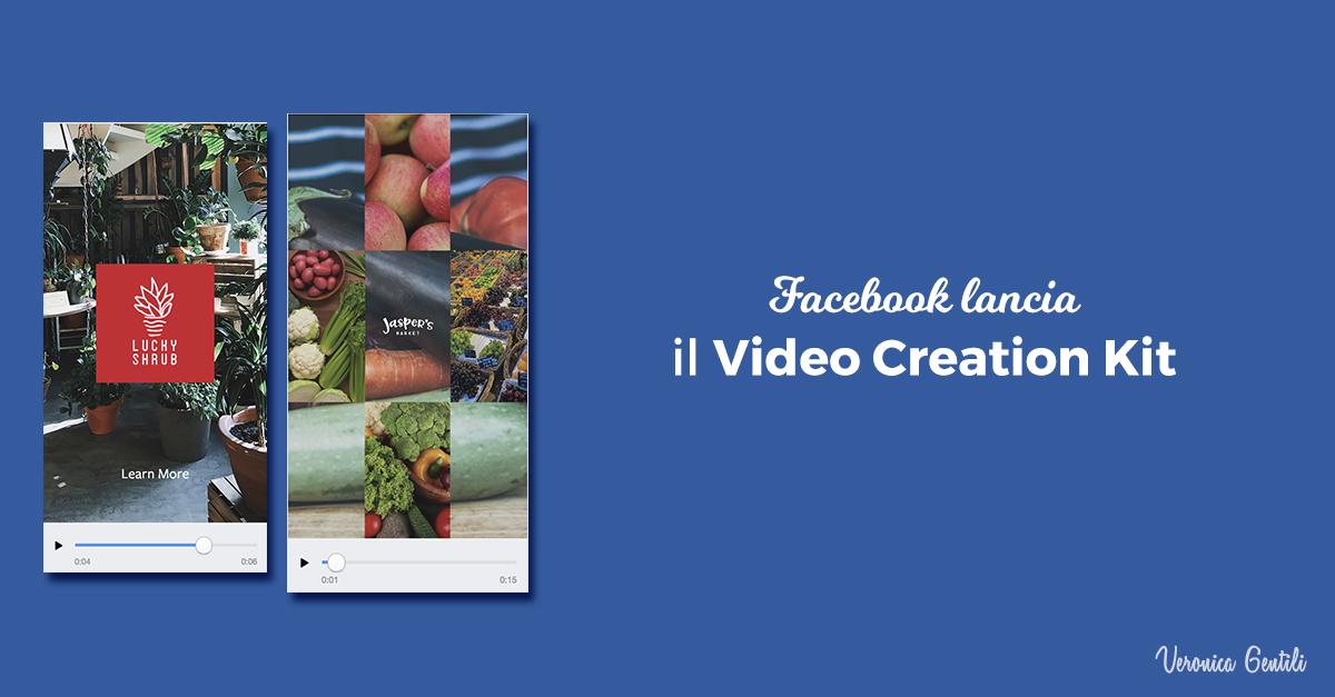 Facebook lancia il Video Creation Kit