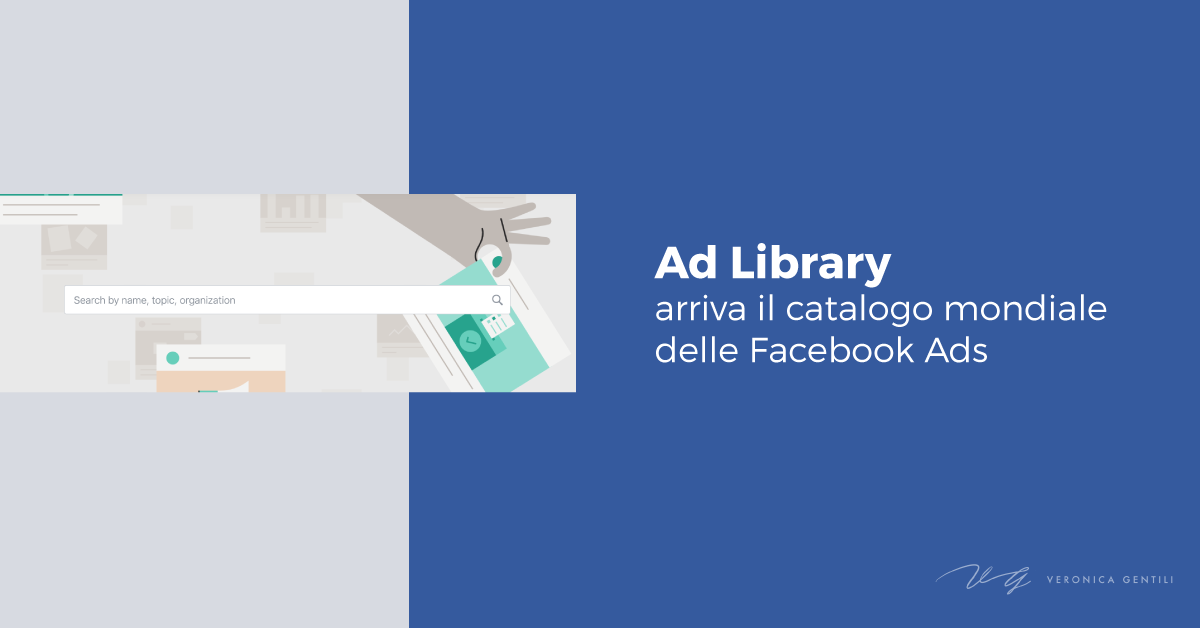 Ad Library, arriva il catalogo mondiale delle Facebook Ads