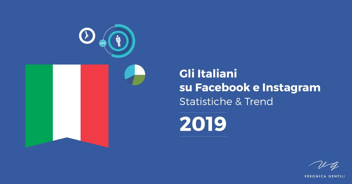 Gli Italiani su Facebook e Instagram, statistiche e trend [2019]