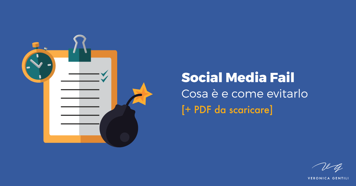 Social Media Fail, cosa è e come evitarlo [+ PDF]