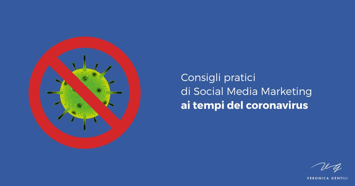 Consigli pratici di Social Media Marketing ai tempi del coronavirus