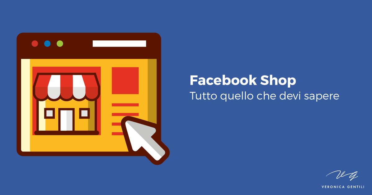 Facebook Shop, tutto quello che devi sapere
