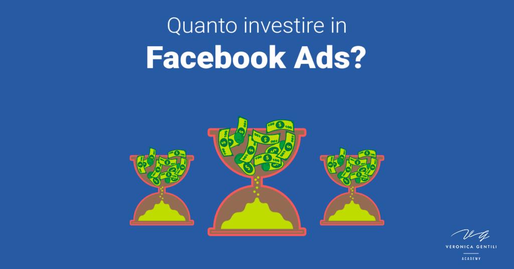Quanto investire mensilmente in Facebook Ads? [AGGIORNATO]